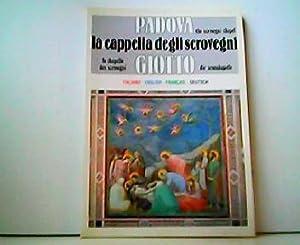 Padova Giotto. La cappella degli scrovegni. La