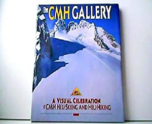 The CMH Gallery. A visual Celebration of CMH Heli-Skiing and Heli-Hiking.