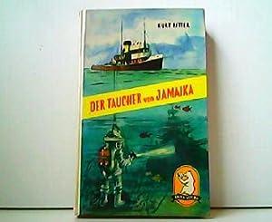 Der Taucher von Jamaika. Illustriert von Walter: Kurt Ritter: