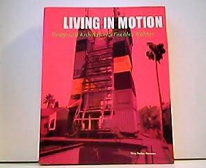 Living in motion - Design und Architektur: Mathias Schwartz-Clauss und