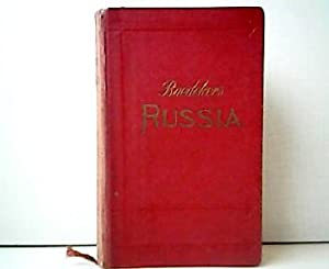 Russia with Teheran, Port Arthur, and Peking. Handbook for Travellers. With 40 maps and 78 plans.