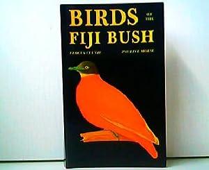 Birds of the Fiji Bush. Illustrated by: Fergus Clunie:
