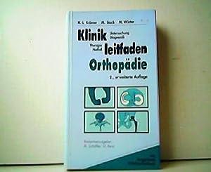 Klinikleitfaden Orthopädie. Untersuchung - Diagnostik - Therapie: K.-L. Krämer, M.