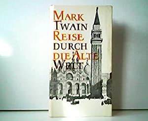 Reise durch die alte Welt (The innocent: Mark Twain und