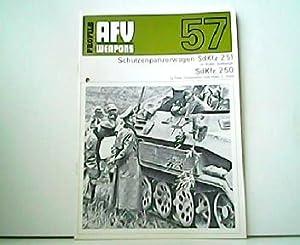 Schützenpanzerwagen SdKfz 251 SdKfz 250 - AFV: Walter Spielberger, Peter