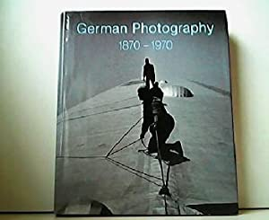 German Photography 1870-1970 - Power of a Medium.