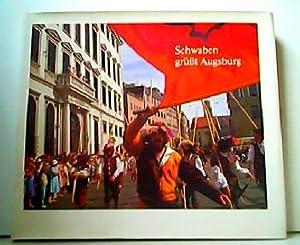 Schwaben grüßt Augsburg. Eine Bilderfolge vom Schwabentag: Hans Frei und