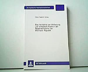 Das Verhältnis von Verfassung und einfachem Recht: Andreas Bensch: