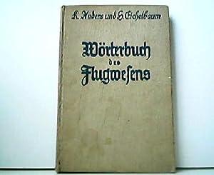 Wörterbuch des Flugwesens.: Karl Anders und