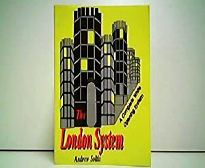 The London System - A Complete White Opening System.
