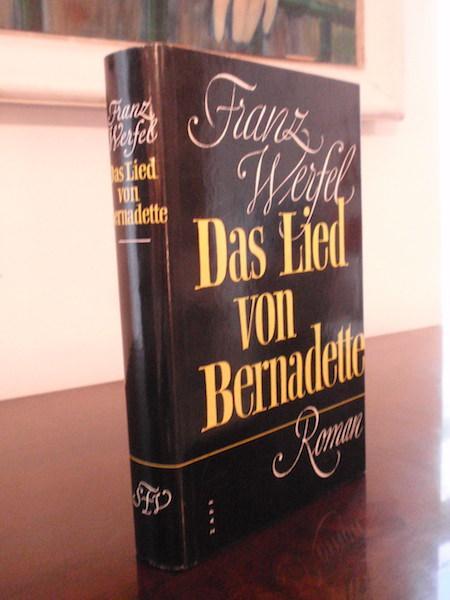 Das Lied von Bernadette.: Werfel, Franz.