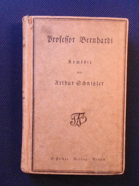 Professor Bernhardi. Komödie in fünf Akten.: Schnitzler, Arthur.
