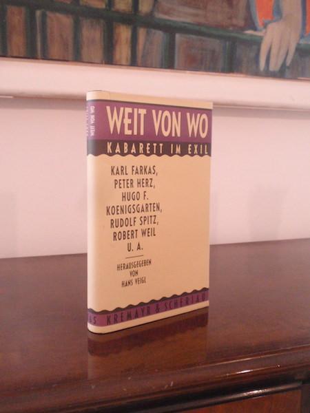 Weit von Wo. Kabarett im Exil. Karl: Veigl, Hans (Hrsg.).