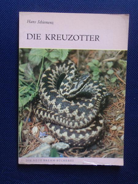 Die Kreuzotter Vipera berus.: Schiemenz, Hans.