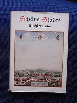 Schöne Städte Altösterreichs. Eine Schau nach Kupferstichen: Außerer, Karl /