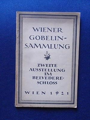 Katalog der II. Gobelins-Ausstellung 14. Mai bis: Ausstellungskatalog Belvederschloss /