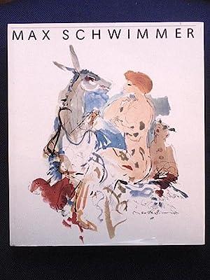 Max Schwimmer. Leben und Werk.: George, Magdalena /