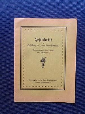 Festschrift zur Enthüllung des Franz Keim-Denkmales im: Franz Keim Gesellschaft