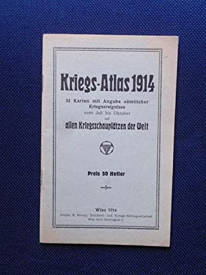 Kriegs-Atlas 1914. 32 Karten mit Angabe sämtlicher
