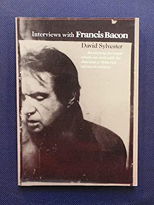 Interviews with Francis Bacon 1962-1979. New and: Sylvester, David.