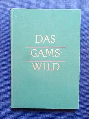 Das Gamswild. Naturgeschichte - Krankheiten - Hege: Knaus, Werner.