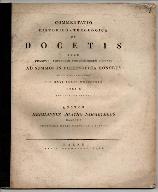 Commentatio historico-theologica de Docetis. Dissertation.: Niemeyer, Hermann Agathon: