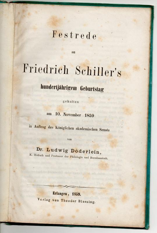 Festrede an Friedrich Schillers hundertjährigem Geburtstag : Döderlein, Ludwig