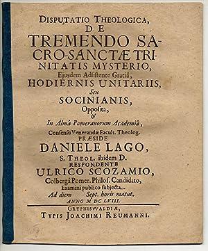Theologische Disputation. De tremendo sacro-sanctae trinitatis mysterio.: Scozamius, Huldaricus: aus