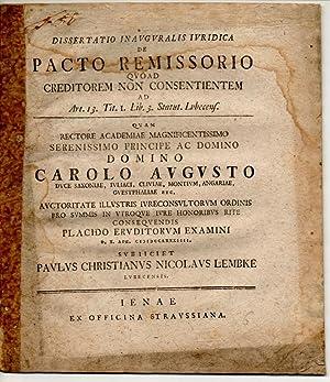 Juristische Inaugural-Dissertation. De pacto remissorio quoad creditorem: Lembke, Paul Christian