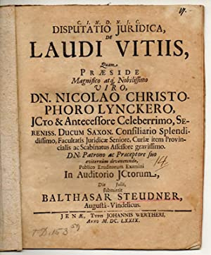 Juristische Disputation. De laudi vitiis.: Steudner, Balthasar: aus