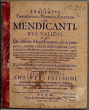Tractatus theologico-nomico-politicus de mendicantibus validis in quo: Fritsch, Ahasver