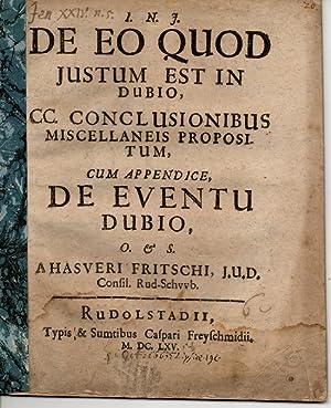 Juristische Abhandlung. De eo quod iustum est: Fritsch, Ahasver aus
