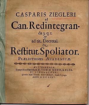 Ad Can. redintegranda 3. q. I. et: Ziegler, Kaspar