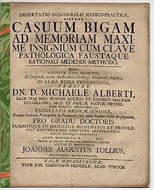 Medizinische Inaugural-Dissertation. Casuum Bigam Ad Memoriam Maxime: Tollius, Johannes Augustus
