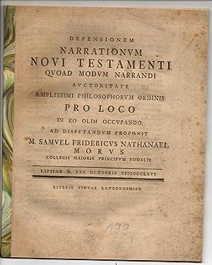 Defensio narrationum Novi Testamenti quoad modum narrandi.: Morus, Samuel Friedrich