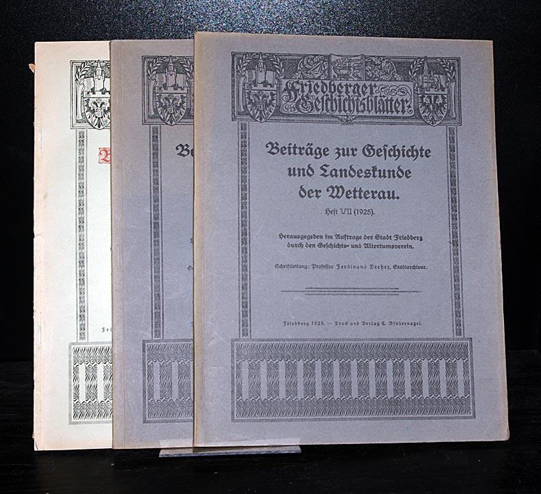 Beiträge zur Geschichte von Friedberg und der: Dreher, Ferdinand: