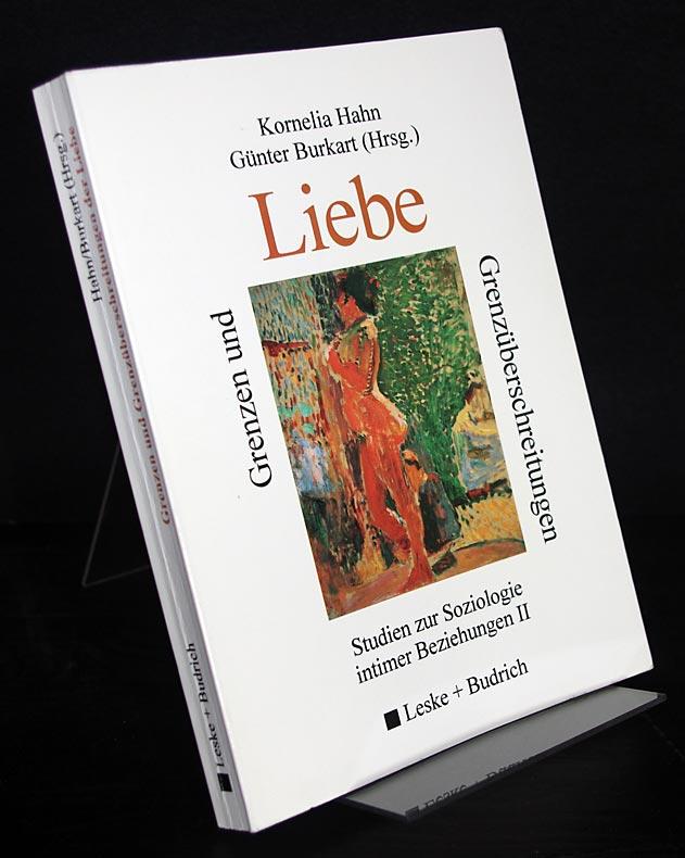 Grenzen und Grenzüberschreitungen der Liebe. Studien zur: Hahn, Kornelia (Hrsg.)