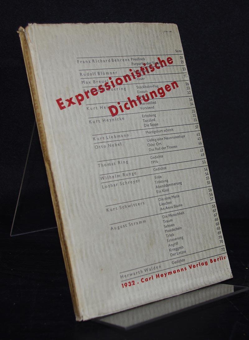 Expressionistische Dichtungen Vom Weltkrieg Bis Zur Gegenwart Herausgegeben Von Herwarth Walden