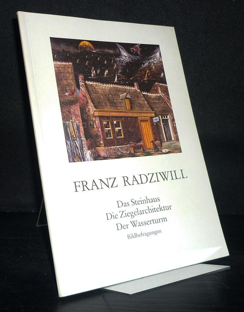 Franz Radziwill. Das Steinhaus, die Ziegelarchitektur, der: Asche, Kurt, Jörg