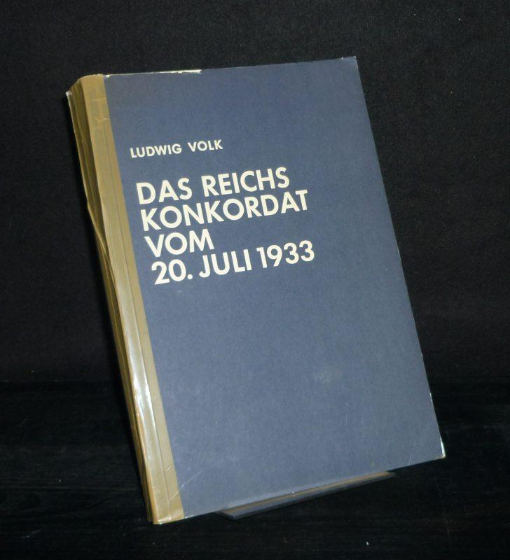 Das Reichskonkordat vom 20. Juli 1933. Von: Volk, Ludwig: