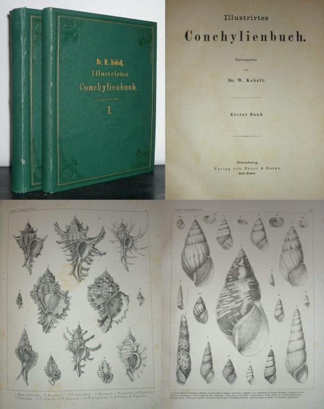 Kobelt, Wilhelm: · Illustrirtes Conchylienbuch. Erster [und Zweiter] Band.  Nürnberg: Verlag Von Bauer Und Raspe. Emil Küster Ohne Jahr [1878].