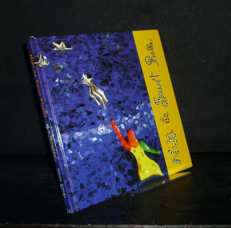 Niki de Saint Phalle: La Grotte. - Saint Phalle, Niki de (Ill.)
