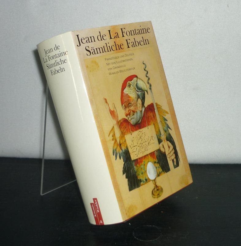 Sämtliche Fabeln. Von Jean de la Fontaine.: La Fontaine, Jean