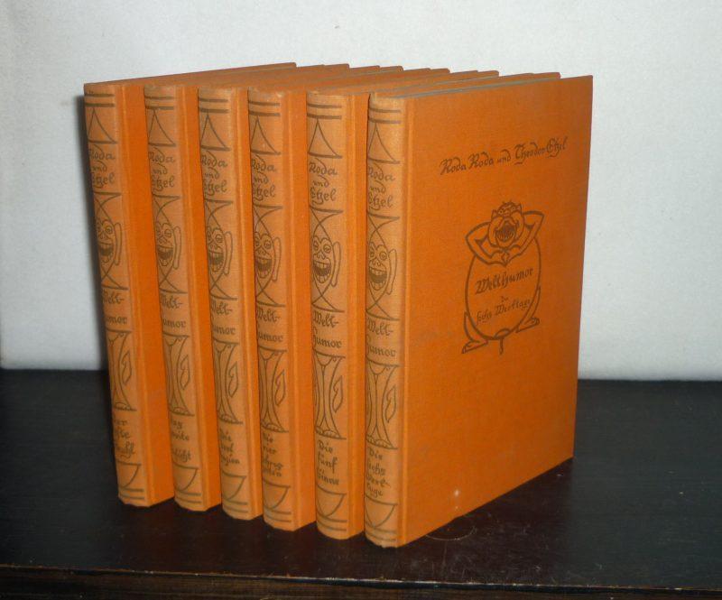 Welthumor in sechs [6) Bänden. [Herausgegeben von: Roda Roda (Hrsg.)