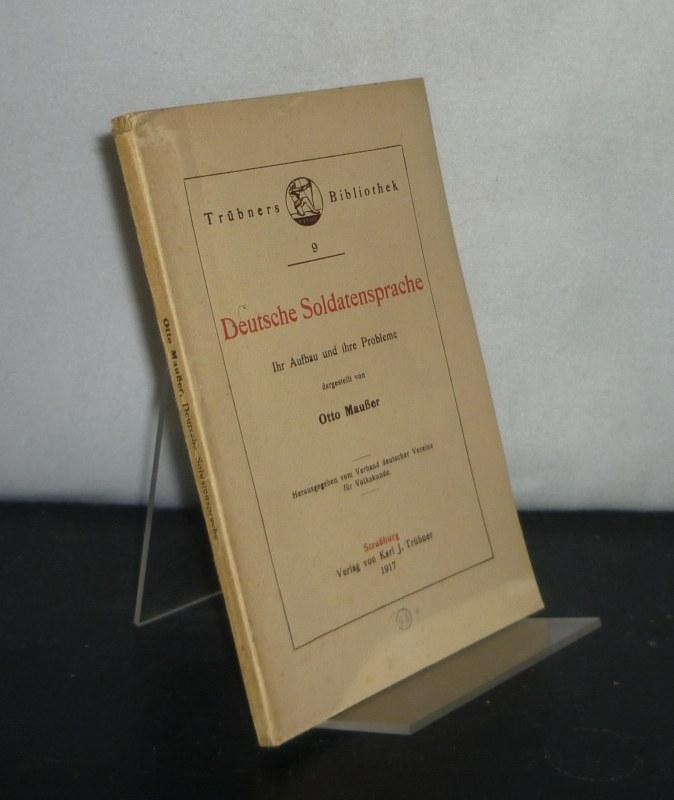 Deutsche Soldatensprache. Ihr Aufbau und ihre Probleme dargestellt von Otto Maußer. (= Trübners Bibliothek, Band 9).
