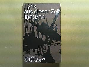 Lyrik aus dieser Zeit 1963/64. Zweite Folge.: Leonhard , Kurt