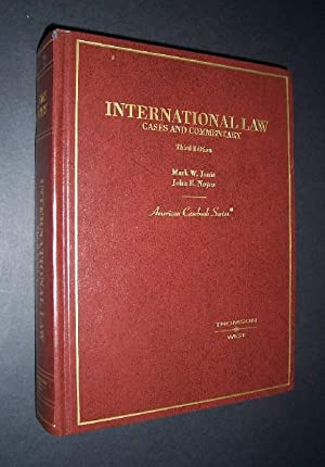 Cases and Commentary on International Law [von: Janis, Mark W.