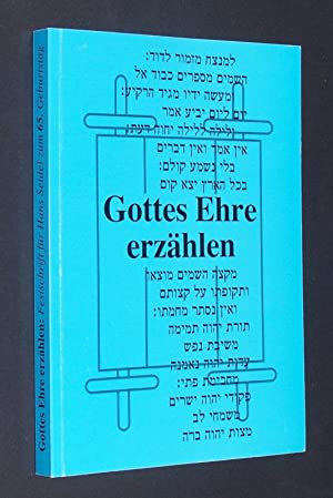 Gottes Ehre erzählen. Festschrift für Hans Seidel: Albani, Matthias und