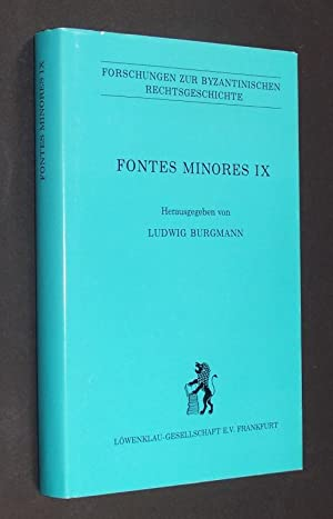 Fontes Minores IX. [Herausgegeben von Ludwig Burgmann].: Burgmann, Ludwig (Hrsg.):