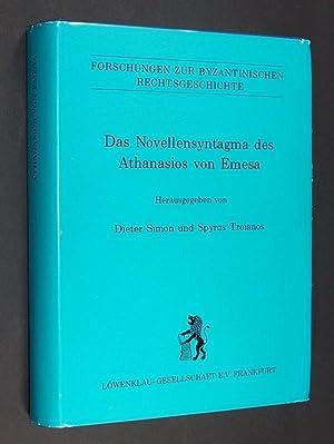 Das Novellensyntagma des Athanasios von Emesa. Herausgegeben: Athanasius Dieter Simon